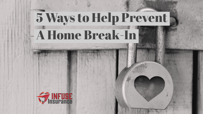 Prevent A Home Break-In
